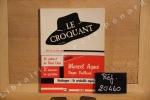 Le Croquant, N°3 : Le Présent de René Char - Le danseur en question - Textes inédits de Marcel Aymé et Roger Vailland - Heidegger : le véritable ...