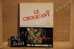 Le Croquant, N°11 : La Création. Le Croquant - Revue Littéraire (Sciences Humaines, Arts et Littérature)