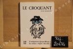 Le Croquant, N°12 : L'enseignement - Jacques Berque - La Création - Algérie 1962-1992. Le Croquant - Revue Littéraire (Sciences Humaines, Arts et ...