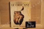 Le Croquant, N°15 : Qui suis-je ? Moi qui te regarde. Le Croquant - Revue Littéraire (Sciences Humaines, Arts et Littérature) - N° Spécial surnommé ...