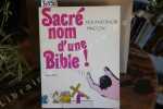 Sacré nom d'une Bible ! Poèmes et bibelots.. BACRI, Roland - ZAC, Pino.