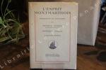 L'Esprit Montmartrois, Interviews et souvenirs.. DONNAY, Maurice - BONNAUD, Dominique - HYSPA, Vincent.