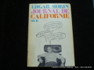 Journal de Californie. Edger Morin