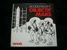 Objectif Mars. Jacques Faizant
