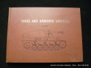 Tanks and Armored Vehicles 1900-1945. LT. COL. Robert J. Icks.Edited by Phillip Andrews.