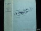 L'histoire de l'aviation racontée à mon fils. Major Victor Houart