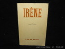 Irène.. Albert de Routisie. Préf. de J.-J. Pauvert