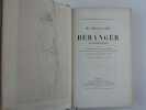 Ma biographie écrite par Béranger, avec un appendice et des notes, ornée d'un portrait en pied dessiné par Charlet, d'une photographie d'après le ...