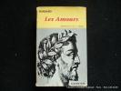 Les amours. Ronsard. Introduction, bibliographie, relevé de variantes, notes et lexique de H. et C. Weber.
