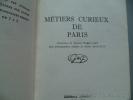 Métiers curieux de Paris. Albert Fournier - Huit photographies inédites de Robert Doisneau