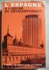 Revue Tiers-Monde Tome VIII - n°32 oct. -déc. 1967. L 'Espagne à l 'heure du développement.. Revue Tiers-Monde