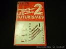 Revue Europe 552. Mars 1975. Les futurismes II. Revue Europe. Collectif