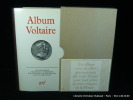 Album Voltaire. Iconographie par J. Van Heuvel
