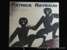 Comédies et mystères. Patrick Raynaud