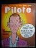 Revue Pilote n°100. Le nouveau Lauzier. Revue Pilote