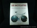 Les bicyclettes. 200 ans d'histoire de la  Petite Reine .. Andric, Gavric, Simons