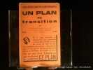 Vers le régime de l'abondance. Un plan de transition. Du régime des échanges et du profit à un nouvel ordre coopératif et distributif.. Rédigé et ...
