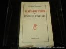 Alain-Fournier et le Grand Meaulnes. Delettrez Jean-Marie
