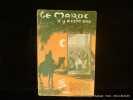 Le Maroc il y a cent ans (Souvenirs du Chirurgien W. Lemprière). Annotés d'après les Documents d'Archives et les Mémoires. Illustrations ...