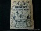 Gustave,le mauvais sujet.. Kock Paul de. Hémard, Joseph (ill)