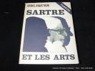Sartre et les arts. Obliques 24/25. Collectif. Jean-Paul SARTRE, Michel SICARD, Léna LECLERCQ, Pierre VERSTRAETEN, Georges RAILLARD, Jacques ...