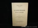 La langue française dans le monde. Schoell Franck L. Préface d'Albert Dauzat.