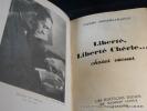 Liberté, liberté chérie...  Choses vécues. Envoi de l'auteur.. Mendès-France Pierre
