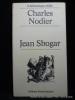 Jean Sbogar. Charles Nodier