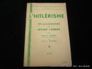 L'hitlérisme en Allemagne et devant l'Europe.. Vermeil Edmond, Gérome Pierre