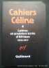 Cahiers Céline 4. Lettres et premiers écrits d'Afrique 1916-1917.. Céline, Louis-Ferdinand. Textes réunis et présentés par Jean-Pierre Dauphin et ...