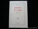 Journaux de voyage. Albert Camus. Texte établi par R. Quilliot.