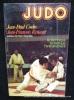Judo. La technique, la tactique, l'entraînement.. Jean-Paul Coche. Jean-François Renault