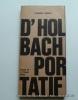 D'Holbach portatif. Anthologie préparée par Georgette et Bernard Cazes
