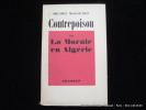 Contrepoison ou La Morale en Algérie.. Michel Massenet