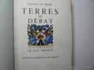 Terres De Débat. Illustrations de Guy Arnoux.. CARTON DE WIART, H. ARNOUX GUY