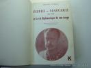 Pierre de Margerie (1861-1942) et la vie diplomatique de son temps. Préface de Jacques Chastenet.. AUFFRAY Bernard - MARGERIE Pierre de - Chastenet ...