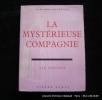 La mystérieuse compagnie. Les Jésuites.. MONESTIER Marianne