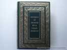 Mémoires complets et authentiques de Joseph Fouché, Duc d'Ostrante, Ministre de la police générale. Texte collationné d'après l'édition originale de ...