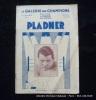 La Galerie des Champions numéro 1 Avril 1929  Emile Pladner.. Miroir des Sports. Charles-Henry Hirsch.
