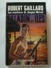 Les aventures de Jacques Mervel. Paladin des îles.. Robert Gaillard. Couverture en couleurs illustrée par Michel Gourdon.