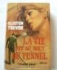 La vie est au bout du tunnel.. Elleston Trevor Couverture en couleurs illustrée par Michel Gourdon.