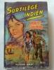 Sortilège indien.. Robert Gaillard. Couverture en couleurs illustrée par Michel Gourdon.
