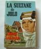La sultane de Jolo. Robert Gaillard.  Couverture en couleurs illustrée par Michel Gourdon.