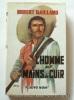 L'homme aux mains de cuir.. Robert Gaillard.  Couverture en couleurs illustrée par Michel Gourdon.