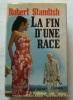 La fin d'une race.. Robert Standish. Couverture en couleurs illustrée par Michel Gourdon.