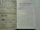 Alpinisme. Revue trimestrielle de haute-montagne. Volume IV : 1934 - 1935.
