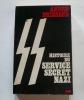 Histoire du service secret nazi.. Brissaud André