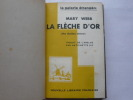 La flèche d'or (the golden arrow) . WEBB Mary. Traduction Antoinette Six.