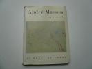André Masson.. Hubert Juin. André Masson.  Photographies en couleurs de Mandello.