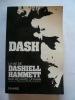 Dash, la vie de Dashiell Hammett. Layman Richard